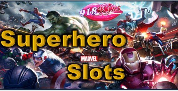 Superhero Slots at 918Kiss Casino