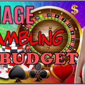 Successfully Manage Your Gambling Budget
