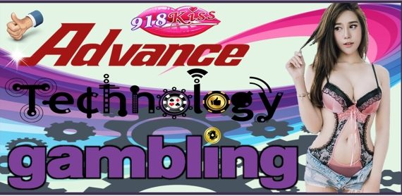 Advance Technology Gambling